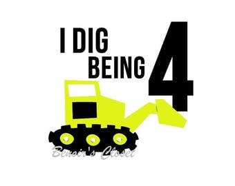 I Dig Being 4 SVG File, Vector, Cricut, Silhouette - instant download