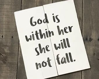 God is within her she will not fall sign, graduation sign, Mother's Day sign, inspirational sign, graduation, graduation gift, reclaimed
