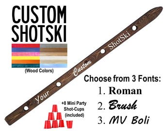 Custom ShotSki, Personalized Shot Ski