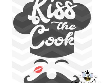 Kiss The Cook - SVG /DFX Cut Files - Kitchen Design with Chef Hat, Mustache, Kiss  - Design for cutting board, towels, walls, and more