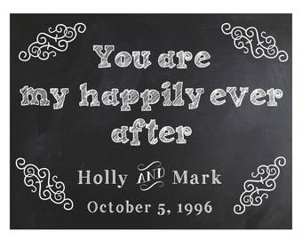 Personalized- You are my happily ever after Poster/Sign/Print ~ Instant Download~ Printable