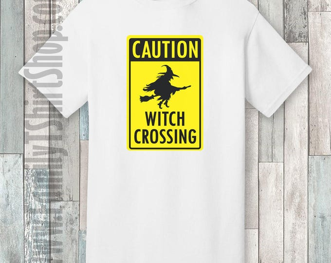 Caution Witch Crossing T-shirt
