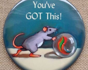 "You've GOT This! Fridge Magnet 3.5"", Mouse Pushing Large Marble, Whimsical Illustration, Encouragement, Sickness, Personal Difficulty"