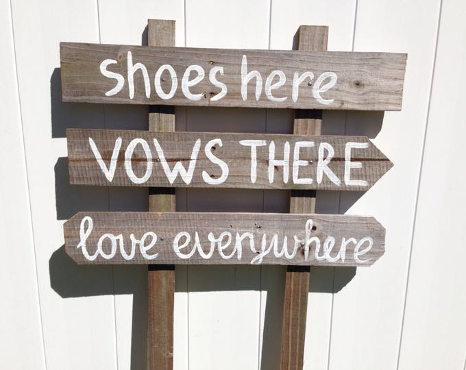 Shoes Here Love Everywhere Rustic Beach Wedding Sign, Nautical Wedding Beach Decor