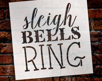 Sleigh Bells Ring Stencil by StudioR12 - Rustic Vintage Christmas Word Art - Select Size - STCL1408