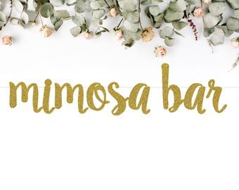 MIMOSA BAR (S7) - glitter banner / drink bar / champagne / mimosa / party decoration / photo backdrop