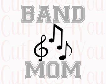 Band Mom svg,  Proud Band Mom svg, Band Camp, Mom Music design, Band fan, Music Inspiration, Music motivation, Band Junkie svg,