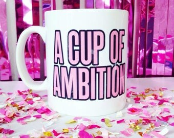 A Cup Of Ambition Dolly Parton 9 to 5 Inspired Mug