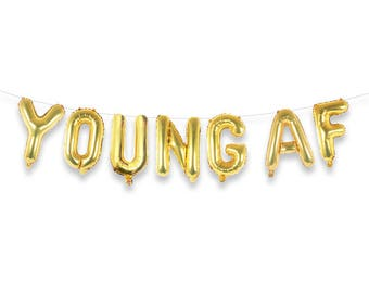 "YOUNG AF 16"" Gold Foil Letter Balloon Banner Kit"