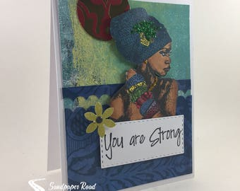 You Are Strong - African American greeting card