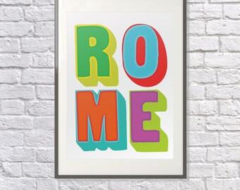 Rome Poster - Rome Art  - Rome Print - I Love Rome - Rome Souvenir - Rome Memento - Rome Italy - Rome Gift - Rome Typography Print