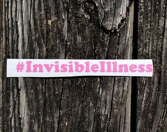 Invisible Illness Vinyl Decal