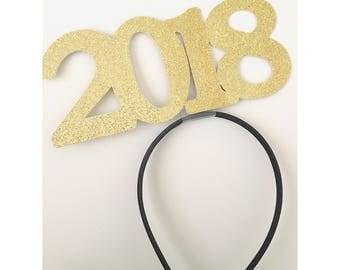 BULK! 2018 Graduation Hat Headband-  2018 hat- Graduation Hat- 2018 headband - New Years Eve Hat, 2018 Party Hat- Happy new year hat