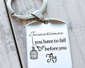 Sometimes You Have to Fall Before You Fly Personalized Engraved Key Chain
