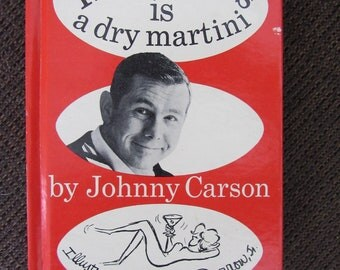 Happiness Is a Dry Martini by Johnny Carson 1965 Free Shipping
