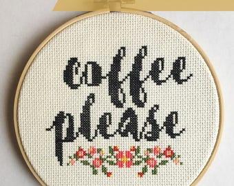 Coffee Please Cross Stitch Pattern Instant PDF Download - Coffee Lover Cross Stitch, Floral Cross Stitch, Flower Cross Stitch, Floral Coffee
