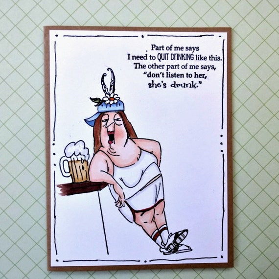 Drinking Card Humorous Birthday Card Beer Card Funny All