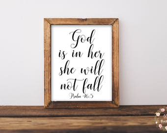 God Is In Her She Will Not Fall Print, Christian Wall Art, Scripture Wall Art, Inspirational Print, Printable Wall Art, Psalm 46:5, Decor
