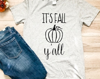 It's fall y'all, ladies t-shirt, t-shirt, happy halloween, halloween, halloween shirt, fall, fall shirt, autumn, pumpkin shirt, gift for her