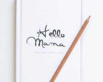 Hello Mama (Hard Cover) Pregnancy Journal