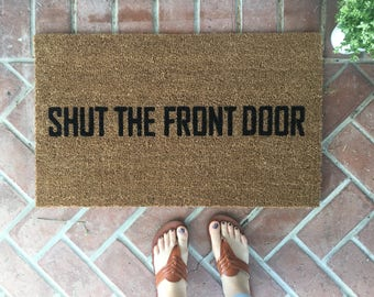 shut the front door funny doormat hand painted outdoor welcome mat wedding gift