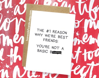 Funny Best Friends Card - Funny Just Because Card for Bestie - The #1 Reason Why We're Best Friends