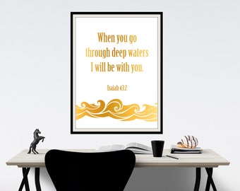 Isaiah 43 Deep Waters, Gold Foil Print, Bible Verse Art, I Will Be With You, Scripture on Hope and Fear