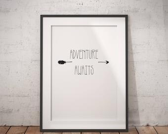 Adventure Quote | Adventure Poster, Adventure Awaits, Adventure Sign, Adventure Time, Greatest Adventure, Adventurers, Travel Gift, Travel