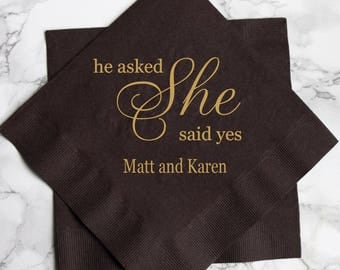 He Asked, She Said Yes Personalized Bridal Shower / Engagement Party Napkins