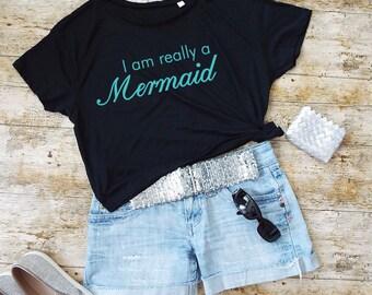 I Am Really A Mermaid T-Shirt. Cropped Tee. Mermaid Shirt. Mermaid Gift.
