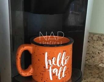 Hello Fall || Campfire Mug || 15 ounce || Coffee Mug