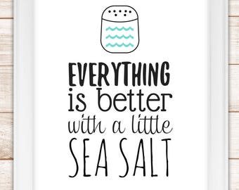 Everything is Better With A Little Sea Salt 8x10 Digital Download. Coastal and Beach Sign Decor