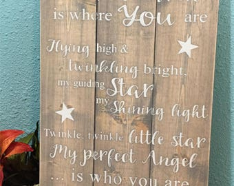 Twinkle Twinkle Little Star • Up in Heaven is where you are • Infant Loss Memorial Gift • Miscarriage Stillborn In Memory Gift • Wood Sign