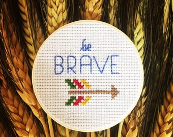 Be Brave Magnet, Cross Stitch Art, Wooden Magnet, Inspirational Quote Magnet, Arrow Decor