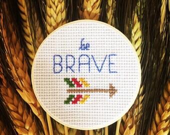 Be Brave Magnet, Cross Stitch Art, Wooden Magnet, Inspirational Quote Magnet, Arrow Decor
