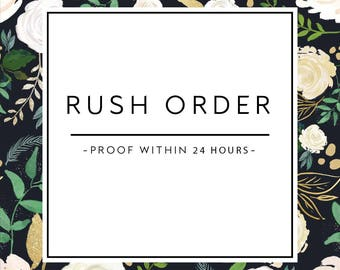 RUSH ORDER- Get Your Proof Within 24 Hours