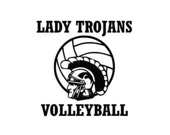 Lady Trojans Volleyball High School college SVG File Cutting, DXF, EPS design, cutting files for Silhouette Studio and Cricut Design space