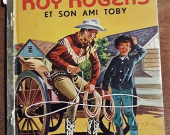 Kids book/vintage Roy Rogers and his friend Toby /Edition 1955