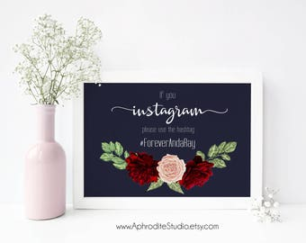 If you instagram sign - Printable instagram wedding sign - navy marsala wedding sign - Wedding hashtag sign navy blue wedding instagram sign
