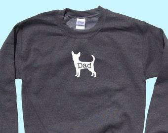"Chihuahua ""DAD"", Crewneck Sweatshirt"