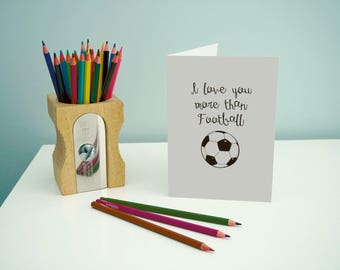 Football Greeting Card, Love You more than Football, Anniversary Card, Card for Wife, Card for Girlfriend, Funny card - 7 x 5 inches