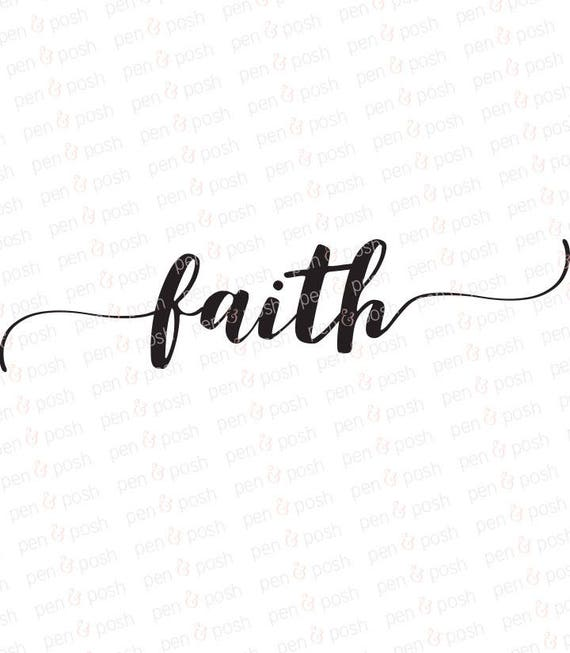 Faith SVG Faith Clipart Faith DXF Decoration SVG
