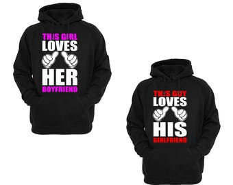 Valentines Day Matching Cute Couple Love His and Hers Hoodie This Guy / Girl Loves  His Girlfriend / Her Boyfriend Hoodies Lovely Gift