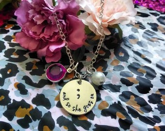 And So She Goes On Semicolon Necklace - Hand Stamped Jewelry - Semicolon Project - Mental Health Awareness - Suicide Prevention - Depression
