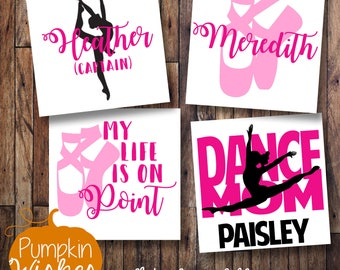 Dancer Decal/Ballerina Decal/ Dance Mom Decal/Live life on Point/Name Decal/Dancer Yeti/Toe Shoe Decal/Drill Team Decal/Drill Team Dancer