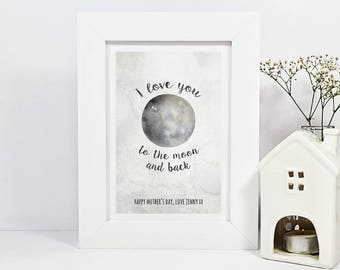 Framed Personalised Mothers Day Print | I Love You To The Moon And Back | Mum Gift | Mam Gift | Personalised Gift For Mum | Gift For Grandma