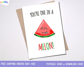 MELON PUN greeting card couple love anniversary fruit gift funny cute watermelon birthday friend boyfriend Printable Card downloadable card