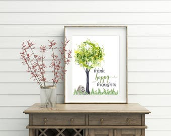 Think Happy Thoughts, printable quote, think happy thoughts print, woodland decor,  raccoon gifts, rustic home decor, wall art, wall decor