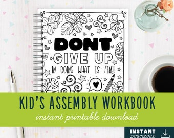 INSTANT DOWNLOAD [DIGITAL] Dont Give Up in Doing What is Fine! Children's Assembly Workbooks | Jw Assembly | Kids Assembly Notebook