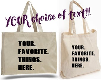 PERSONALIZED TOTE BAGS - List your favorite things! Great for Gifts, Special Events, Beach, Pool, Travel, Shopping or Day-to-Day Use!